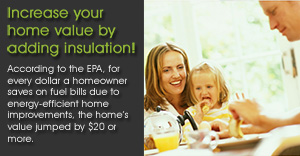 Increase your home value by adding insulation - Foam Seattle